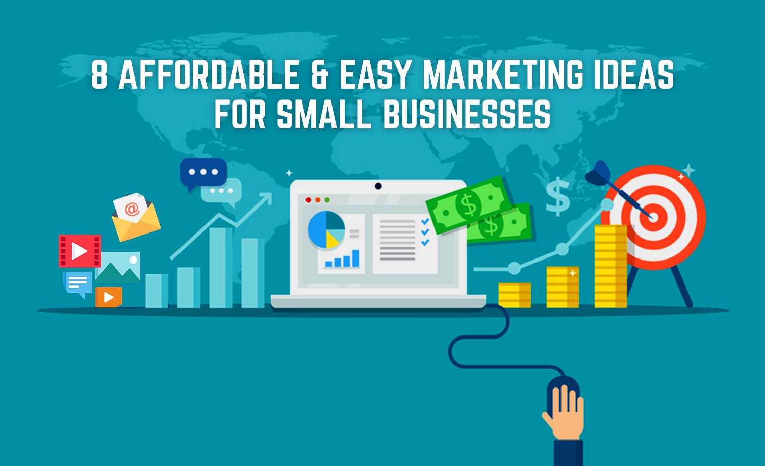 8 Affordable And Easy Marketing Ideas For Small Businesses