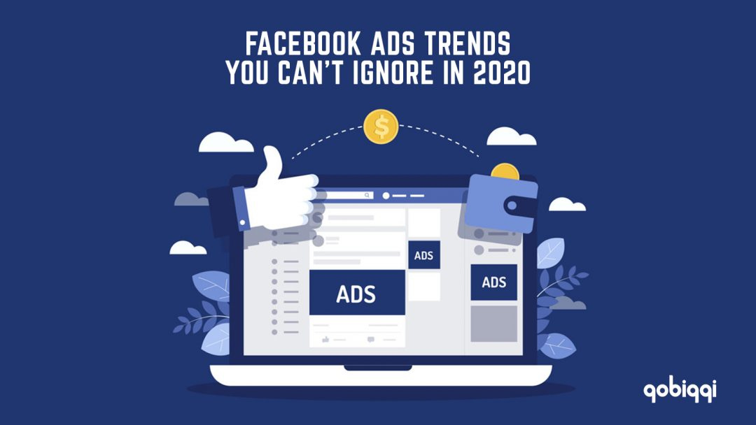 gobiggi facebook ads trends in 2020